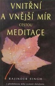 Vnitřní a vnější mír cestou meditace