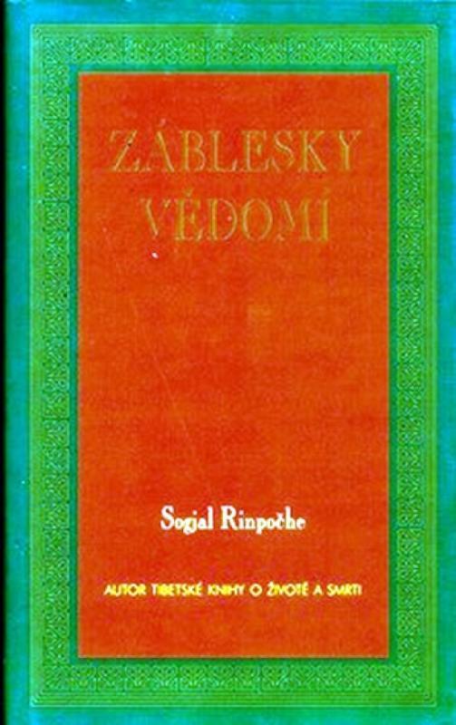 Kniha: Záblesky vědomí - Rinpočhe Sogjal