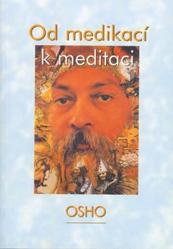 Od medikací k meditaci