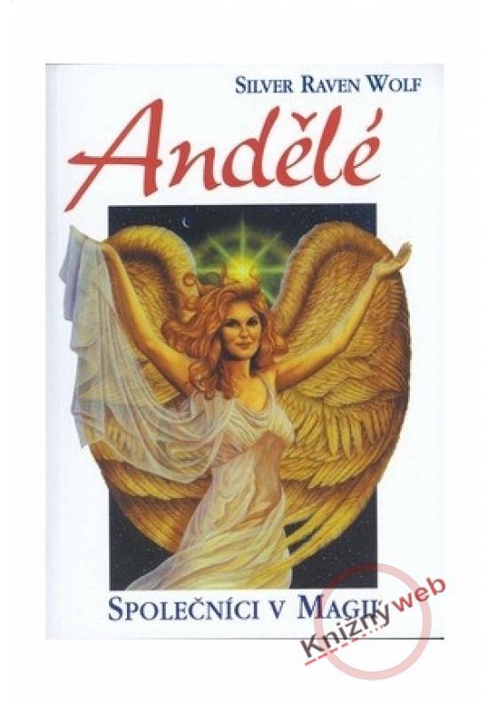 Kniha: Andělé - Společníci v magiiautor neuvedený