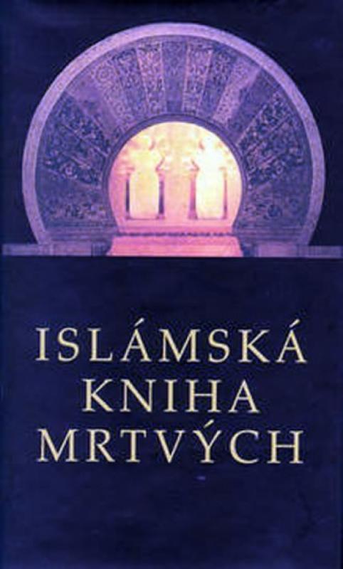 Kniha: Islámská kniha mrtvýchautor neuvedený