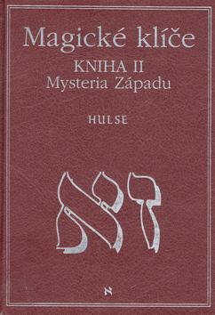 Magické klíče 2 mystérium západu