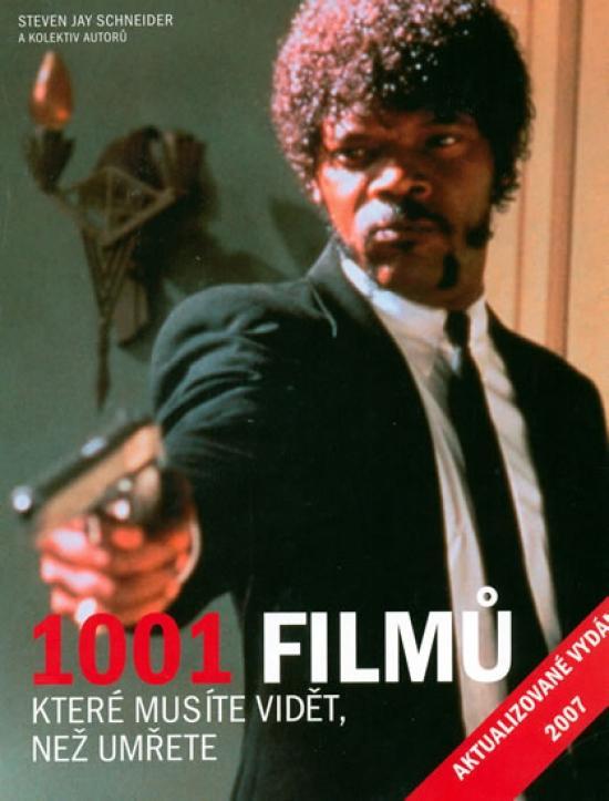 Kniha: 1001 filmů, které musíte vidět - 2.vydání - Schneider Steven Jay