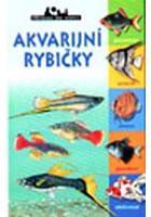 Akvarijní rybičky - edice Příroda do kapsy