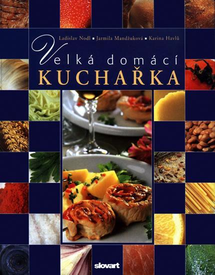 Velká domácí kuchařka - 3. vydání