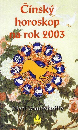 Kniha: Čínský horoskop na rok 2003autor neuvedený