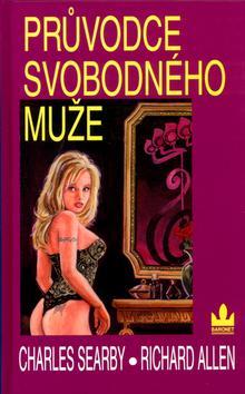 Kniha: Průvodce svobodného mužekolektív autorov