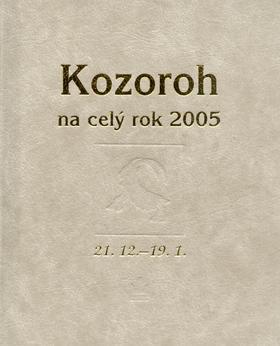 Kniha: Horoskopy-Kozoroh na celý rok 2005kolektív autorov