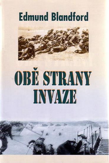 Kniha: Obě strany invaze - Edmund L. Blandford