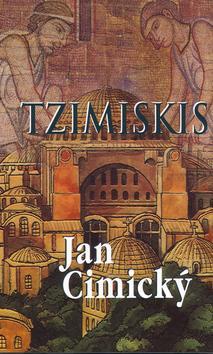Kniha: Tzimiskis - Cimický Jan