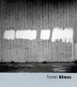 Kniha: Tomki Němec - Josef Chuchma