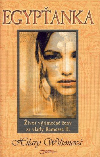 Kniha: Egypťanka - Wilson Hilary