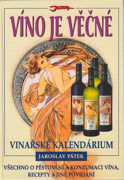 Víno je věčné