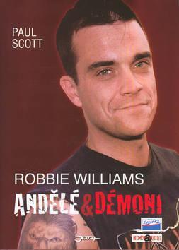 Robbie Williams - andělé a démoni