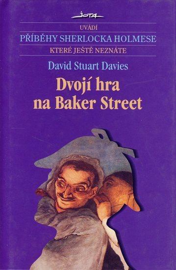 Kniha: Dvojí hra na Baker Street - Davies David Stuart
