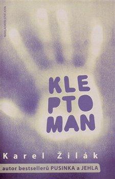Kniha: Kleptoman - Žilák Karel