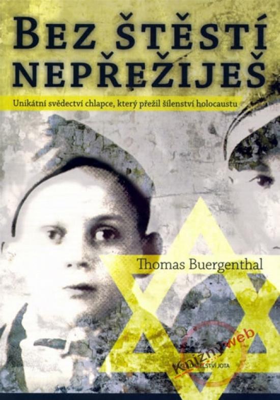Kniha: Bez štěstí nepřežiješ - Buergenthal Thomas