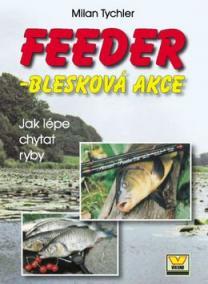 Feeder-Blesková akce