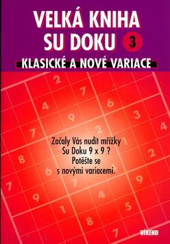 Kniha: Velká kniha sudoku 3autor neuvedený