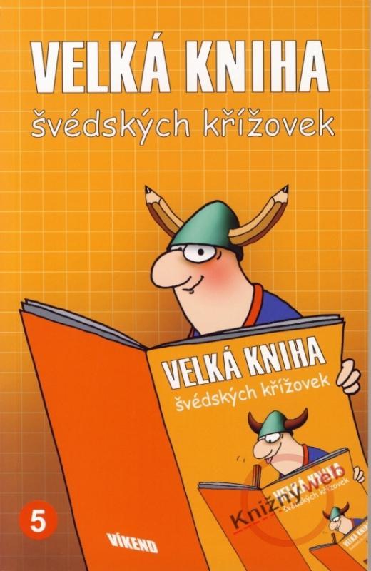 Kniha: Velká kniha švédských křížovek 5kolektív autorov