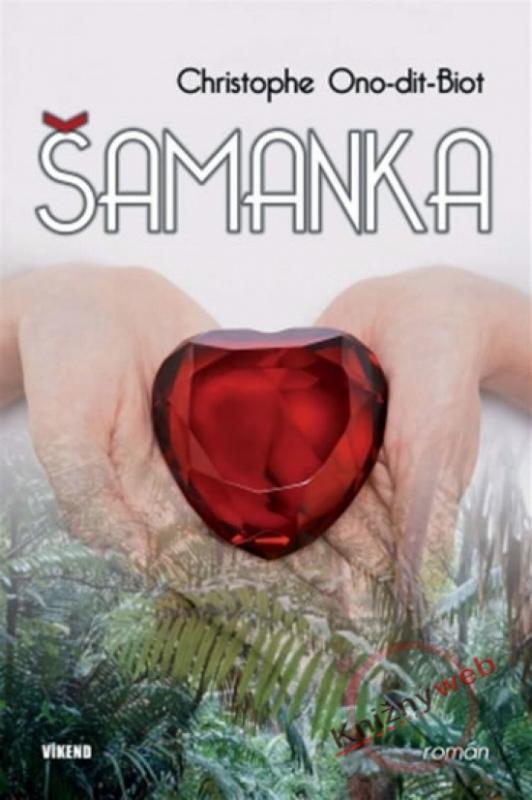 Kniha: Šamanka - Ono-dit-Biot