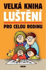 Velká kniha luštění pro celou rodinu