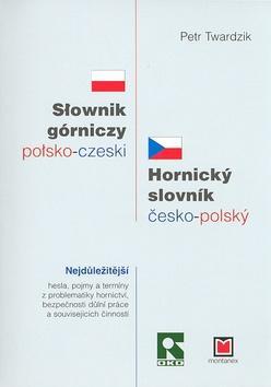 Česko-polský a polsko český hornický slovník