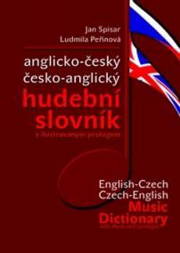 Anglicko-český česko-anglický hudební slovník, s ilustrovaným prologem