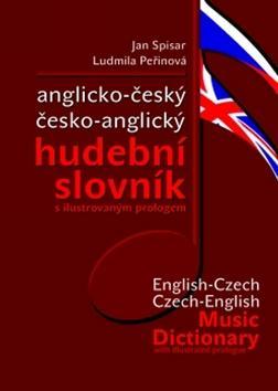 Kniha: Anglicko-český česko-anglický hudební slovník, s ilustrovaným prologem - Spisar