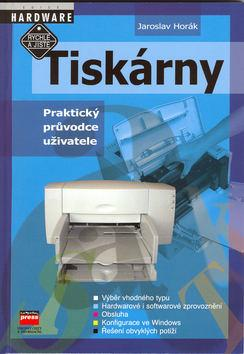 Kniha: Tiskárny - Praktický průvodce uživatelekolektív autorov