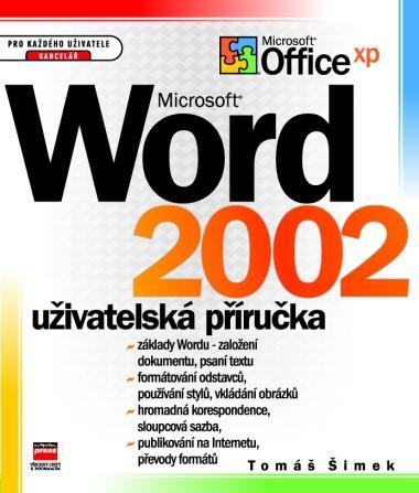 MS Word 2002 uživatelská príručka
