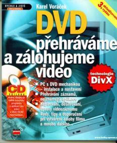 DVD Přehráváme a zálohujeme video + CD