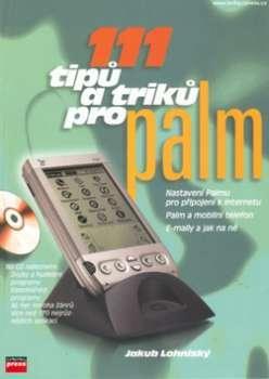 Kniha: 111 tipů a triků pro Palm + CD - Jakub Lohniský