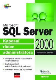 Microsoft SQL Server 2000 Kapesní rádce administrátora