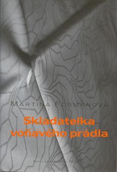 Kniha: Skladatelka voňavého prádlakolektív autorov