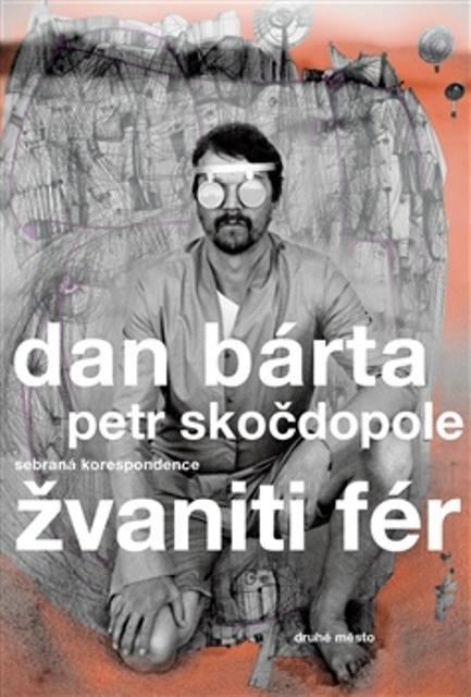 Kniha: Žvaniti fér - Dan Bárta