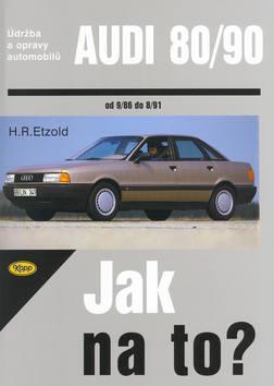 Audi 80/90 - 9/86 - 8/91 - Jak na to? - 12.
