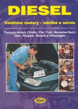 DIESEL - vznětové motory - údržba a servis