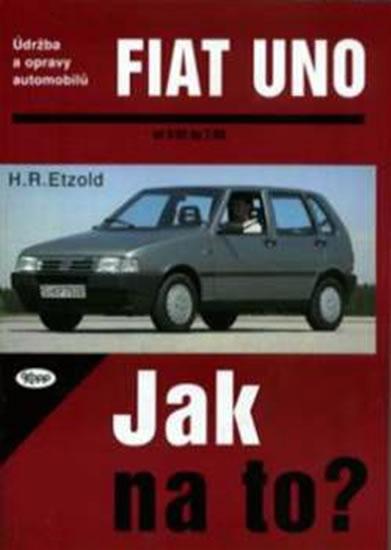 Fiat Uno 9/82 - 7/95 - Jak na to? - 3.