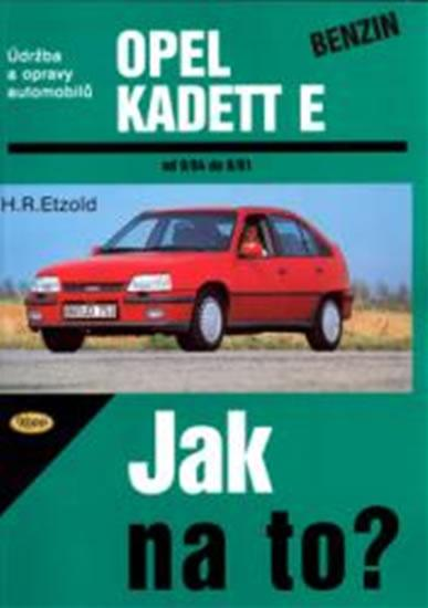 Opel Kadett E benzin 9/84 - 8/91 - Jak na to? - 7.