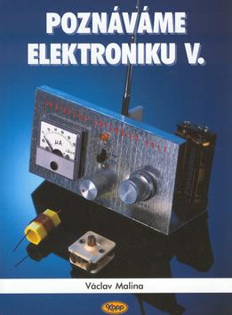 Poznáváme elektroniku V