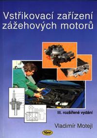 Vstřikovací zařízení zážehových motorů
