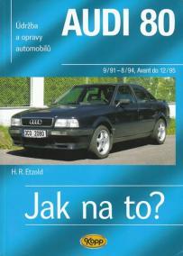 Audi 80 - Jak na to? 9/91 - 12/95 - 91.