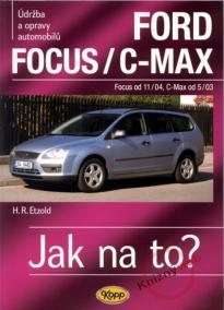Ford Focus/C-MAX - Focus od 11/04, C.Max od 5/03 - 97