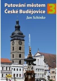Putování městem České Budějovice - 3. díl