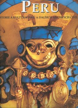 Peru historie a kultura Inků