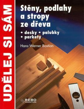 Stěny, podlahy a stropy ze dřeva