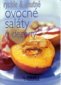 Ovocné saláty a dezerty-rychle a chutně