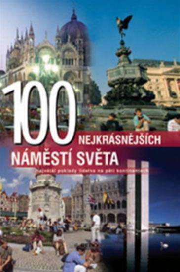 100 nejkrásnějších náměstí světa