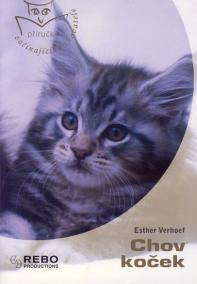 Chov koček - Příručka začínajícího chovatele